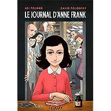 Le Journal d'Anne Frank - Roman graphique (Albums et Beaux Livres) (French Edition)