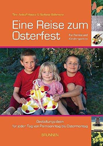 Eine Reise zum Osterfest (Für Palmsonntag Kinder)