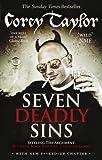 Seven Deadly Sins by Corey Taylor (19-Jul-2012) Paperback