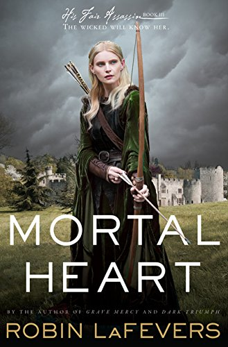 Mortal Heart (His Fair Assassin, Band 3)