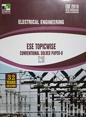 ESE-2019 Electrical Engineering Topicwise Conventional Solved Paper-II