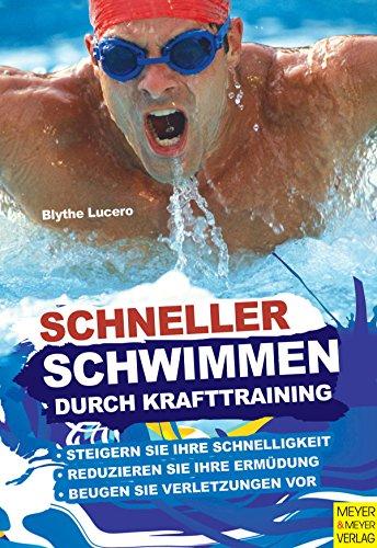 Schneller schwimmen durch Krafttraining (Schwimmen Schnell)