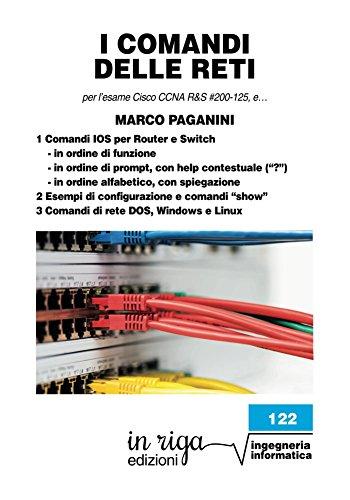 i-comandi-delle-reti-per-lesame-cisco-ccna-rs-200-125-v6-in-riga-ingegneria-vol-122