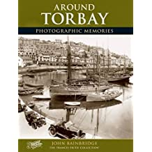 Torbay: Photographic Memories