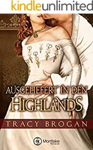 Ausgeliefert in den Highlands