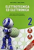 Elettrotecnica ed elettronica - Volume 2. Con Me book e Contenuti Digitali Integrativi online
