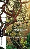 Der Wald: Eine literarische Wanderung - Kerstin Ekman