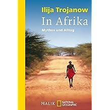 In Afrika: Mythos und Alltag