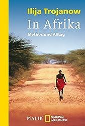 In Afrika: Mythos und Alltag (National Geographic Taschenbuch, Band 40130)