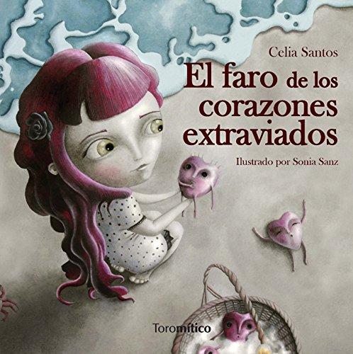 Faro De Los Corazones Extraviados, El (Piruletras) por Celia Santos García
