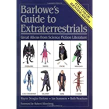 Barlowe's Guide to Extraterrestrials/Great Aliens from Science Fiction Literature