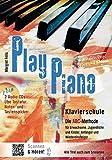 Play Piano / Klavierbücher von Margret Feils: Play Piano / Play Piano - Die Klavierschule: Klavierbücher von Margret…