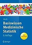 Basiswissen Medizinische Statistik (Springer-Lehrbuch) - Christel Weiß