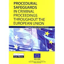 Garantías procesales en los procesos penales en la Unión Europea