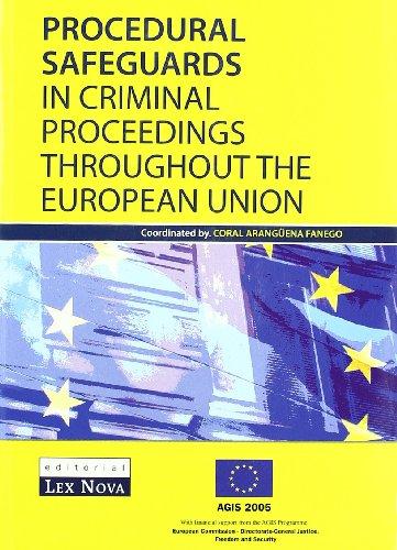 Garantías procesales en los procesos penales en la Unión Europea (Monografía)