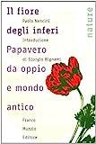 Il fiore degli inferi. Papavero da oppio e mondo antico