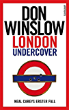 London Undercover: Neal Careys erster Fall (Neal-Carey-Serie 1)
