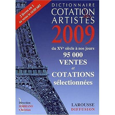 Dictionnaire cotation des artistes 2009