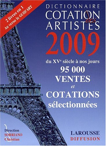 Dictionnaire cotation des artistes 2009 par Christian Sorriano