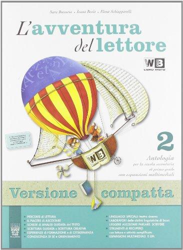 L'avventura del lettore. Antologia + Letteratura. Con espansioni multimediali.  Per la classe 2ª
