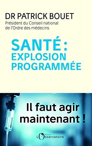 Santé : explosion programmée : Il faut agir maintenant !