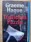 Buchinformationen und Rezensionen zu Tödliches Puzzle von Graeme Hague