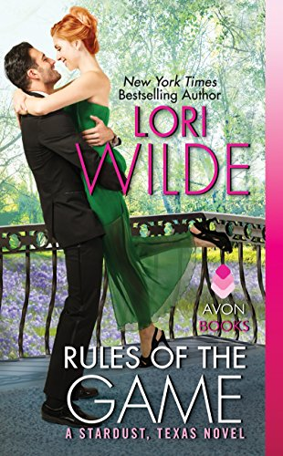 Rules of the Game: A Stardust, Texas Novel (Stardust, Texas series Book 2) (English Edition) -