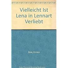 Vielleicht Ist Lena in Lennart Verliebt