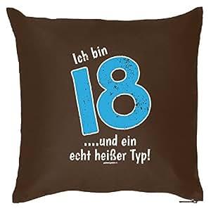 Ich bin 18 ... und ein... : Kissen mit Füllung - Witziges Zusatzkissen, Kuschelkissen, 40x40 als Geschenkidee. Braun