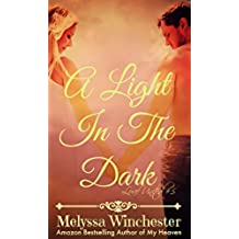 A Light In The Dark (Love United Series Book 5) (English Edition)