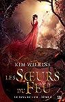 Le sang et l'or, tome 2 : Les soeurs du feu par Wilkins