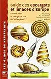 Guide des escargots et limaces d'Europe