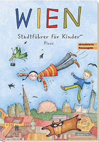 Wien. Stadtführer für Kinder