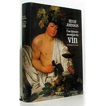 Une histoire mondiale du vin de l'antiquité à nos jours