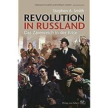 Revolution in Russland: Das Zarenreich in der Krise 1890-1928