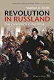 Revolution in Russland: Das Zarenreich in der Krise 1890-1928 - Stephen Smith