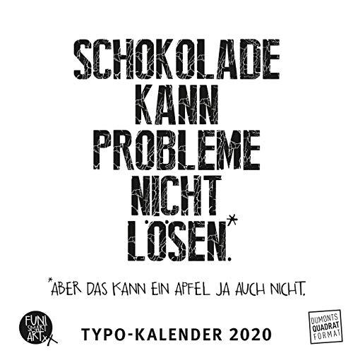 Sprüche im Quadrat 2020 - Typo-Kalender von FUNI SMART ART - Funny Quotes - Quadrat-Format 24 x 24 cm - 12 Monatsblätter mit typografisch gestalteten Sprüchen
