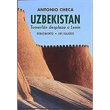 Uzbekistán. Tamerlán desplaza a Lenin (Los ...