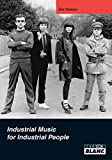 Throbbing gristle Industrial Music for Industrial People