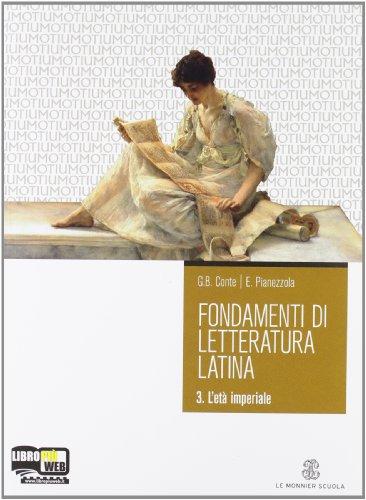 Fondamenti di letteratura latina. Per i Licei e gli Ist. Magistrali. Con espansione online: 3
