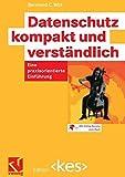 Datenschutz kompakt und verständlich (Edition <kes>)