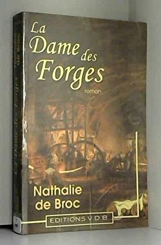 La dame des forges par Nathalie de Broc (Broché)