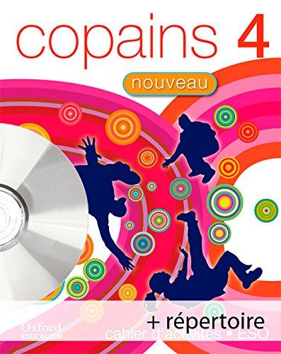 Copains Nouveau 4. Pack (Cahier d'Activités + Répertoire + CD-MultiRom) - 9788467342017