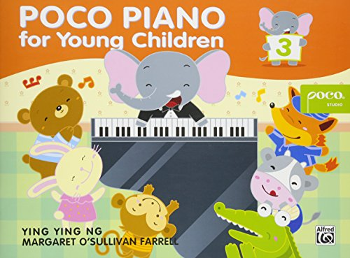 Poco Piano for Young Children Book Three (Poco Studio Edition) por Ying Ying Ng