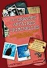 Les grandes affaires criminelles élucidées par la police scientifique par Owen