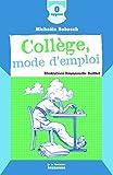"""Afficher """"Collège, mode d'emploi"""""""