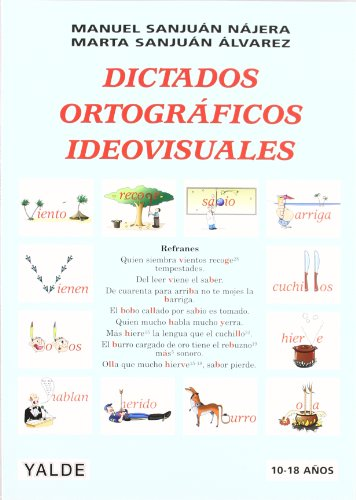 DICTADOS ORTOGRAFICOS IDEOVISUALES por From Editorial Yalde S.L.