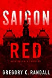 Saigon Red (Alex Polonia Thriller Book 2) by Gregory C. Randall