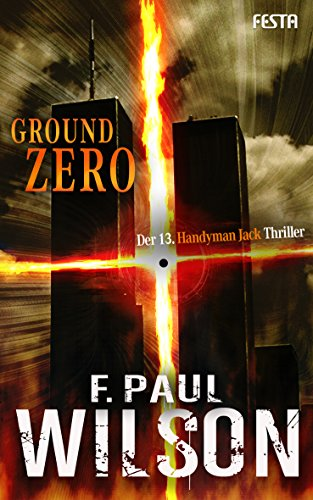 Ground Zero - Der 13. Handyman Jack Thriller