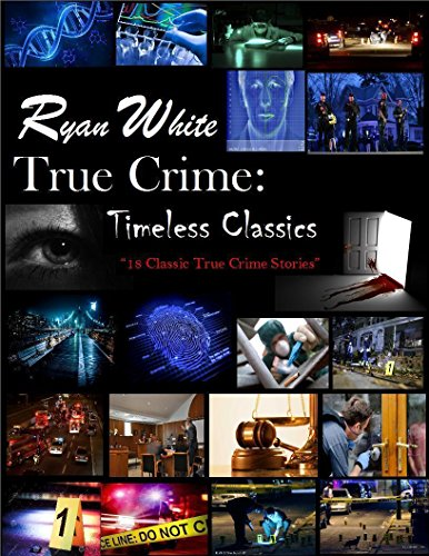 Timeless Classics: True Crime (English Edition)